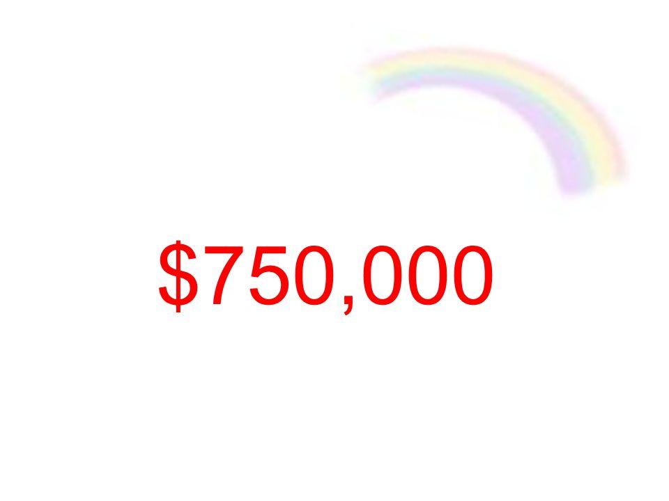 $750,000