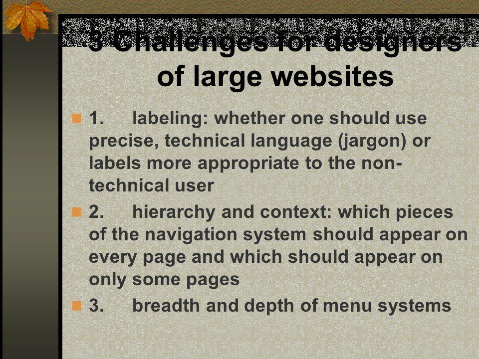 3 Challenges for designers of large websites 1.