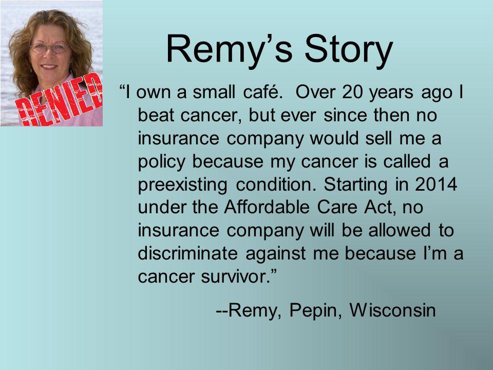 Remy's Story I own a small café.
