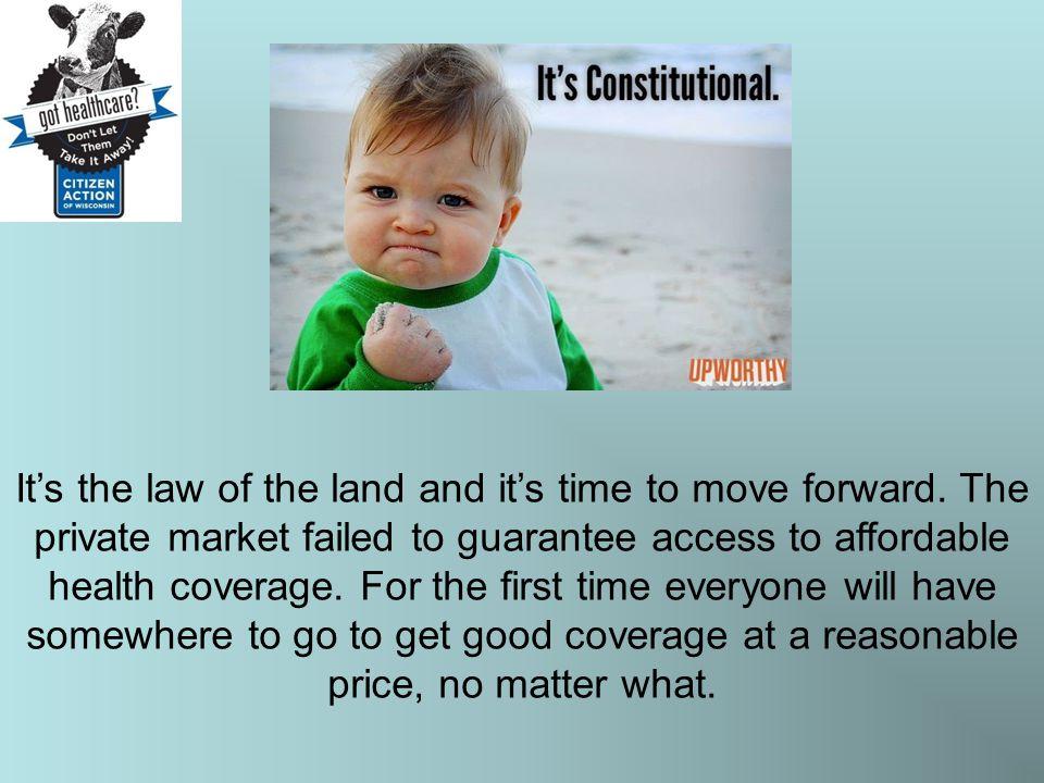 It's the law of the land and it's time to move forward.