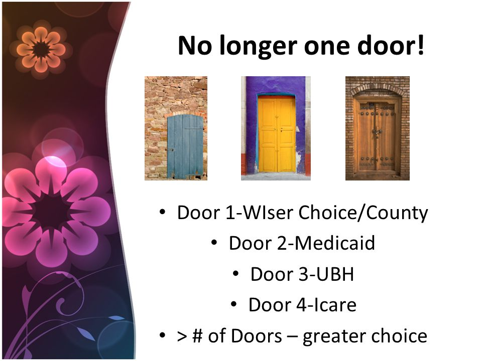 No longer one door.