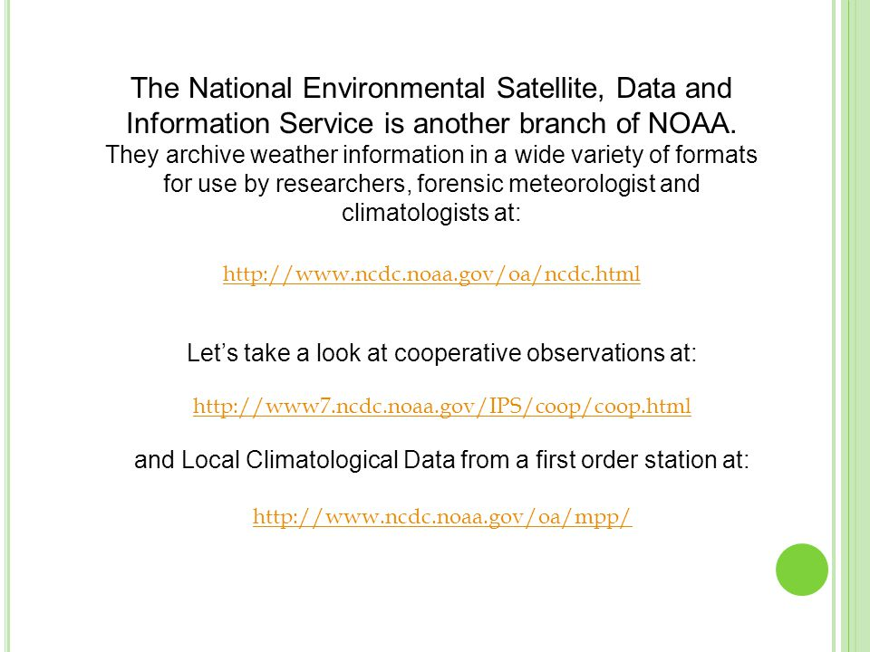 The National Environmental Satellite, Data and Information Service is another branch of NOAA.