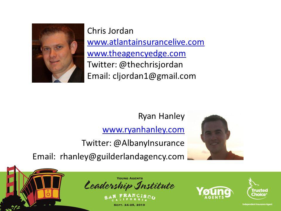 Chris Jordan www.atlantainsurancelive.com www.theagencyedge.com Twitter: @thechrisjordan Email: cljordan1@gmail.com www.atlantainsurancelive.com www.t