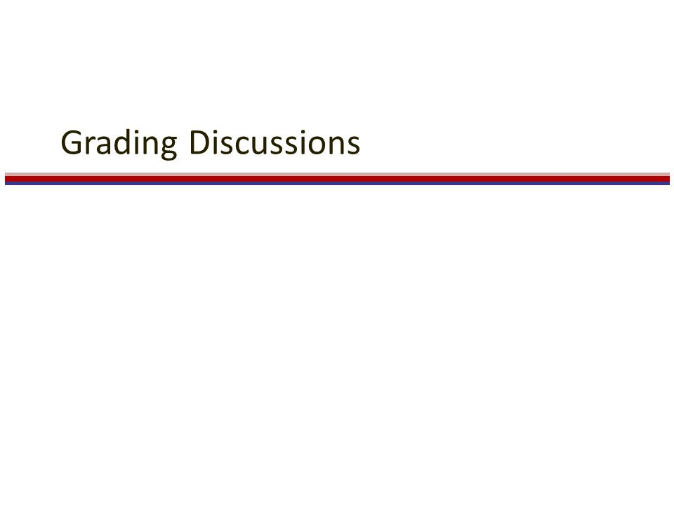 Grading Discussions