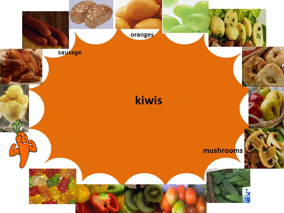Let's play Words and pictures sausage mushrooms kiwis oranges
