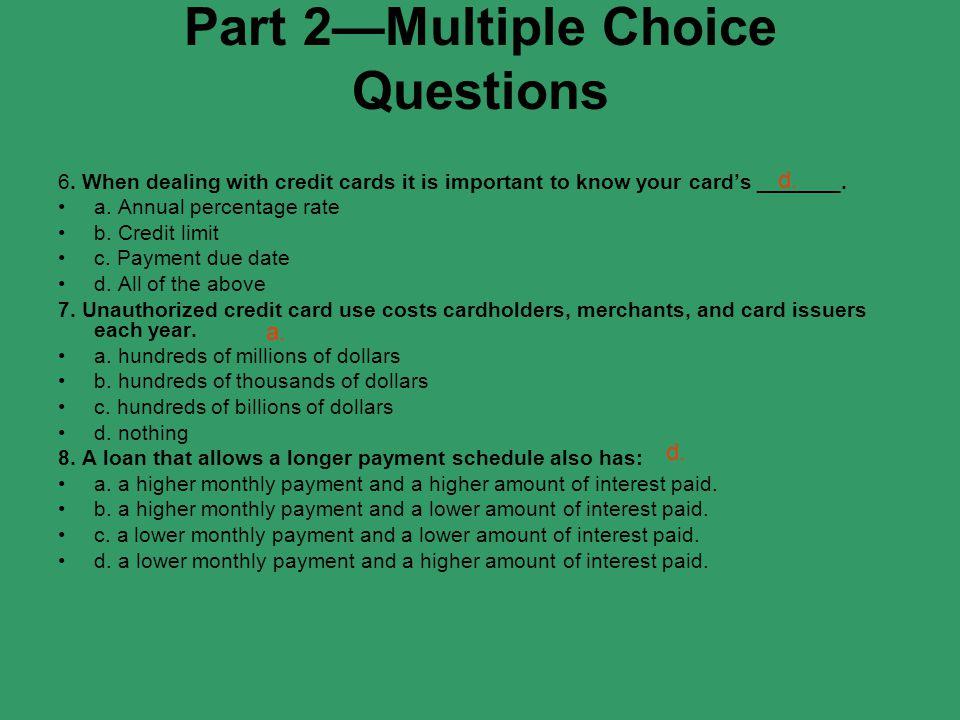 Part 2—Multiple Choice Questions 6.