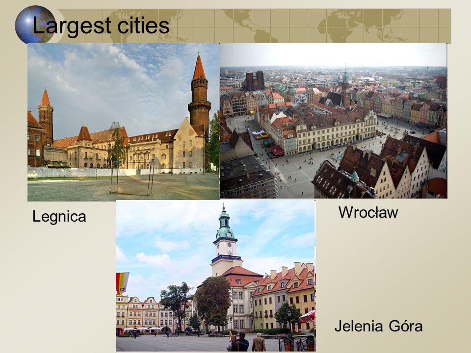 Largest cities Wrocław Legnica Jelenia Góra