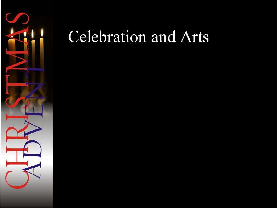 Celebration and Arts