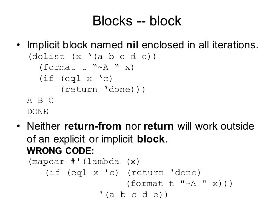 Blocks -- block Implicit block named nil enclosed in all iterations.