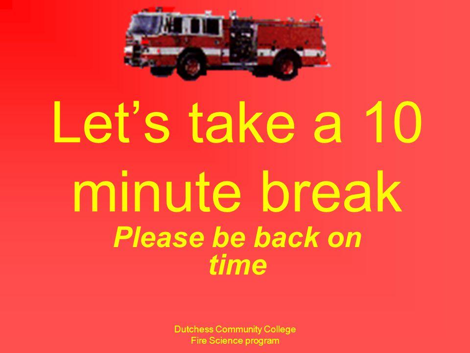 Dutchess Community College Fire Science program 10 seconds remaining