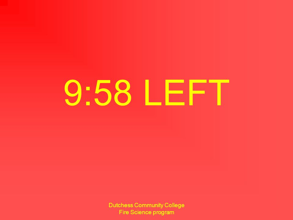 Dutchess Community College Fire Science program 8 minutes remaining