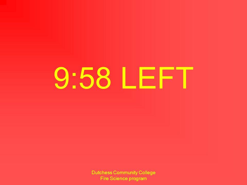 Dutchess Community College Fire Science program 8 seconds remaining