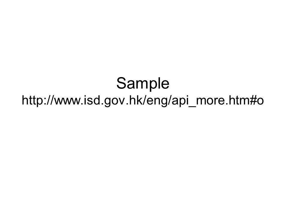 Sample http://www.isd.gov.hk/eng/api_more.htm#o