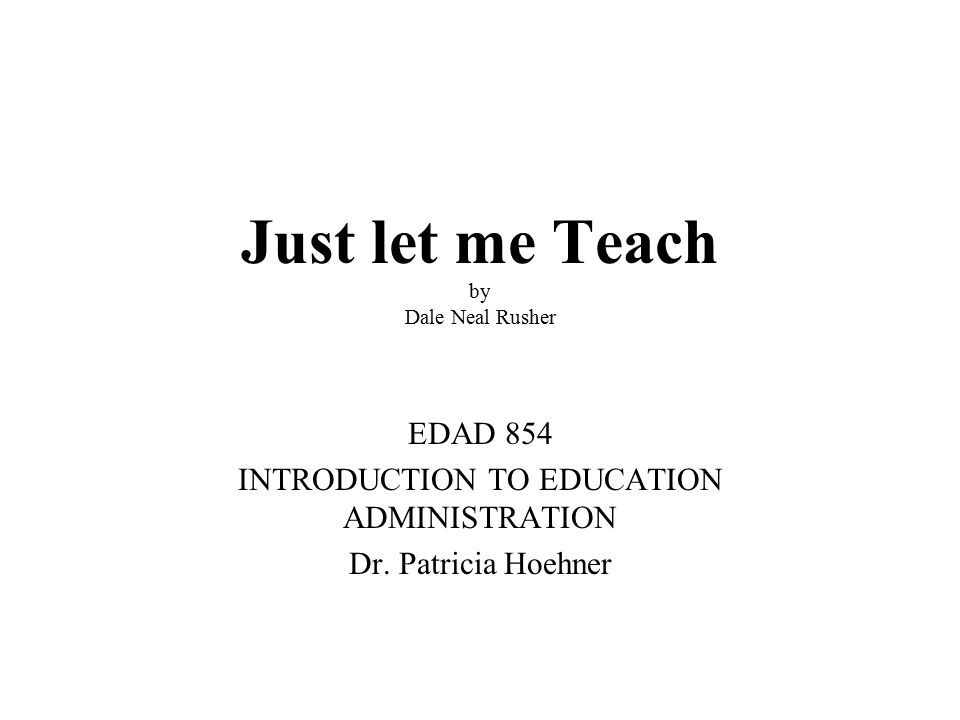 So you want to be a teacher.