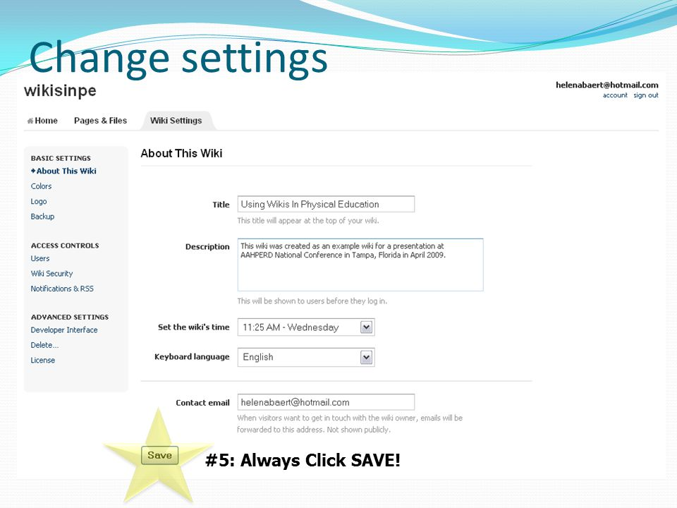 Change settings #5: Always Click SAVE!