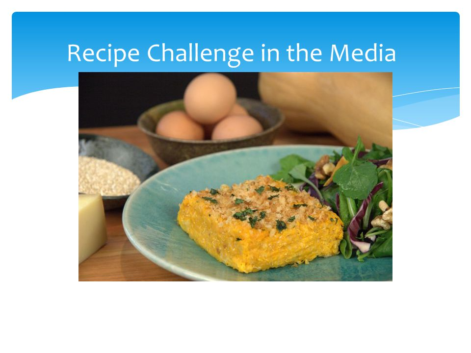 Recipe Challenge in the Media