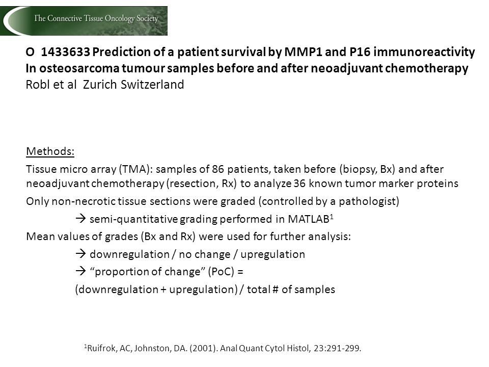 O 1433633 Prediction of a patient survival by MMP1 and P16 immunoreactivity In osteosarcoma tumour samples before and after neoadjuvant chemotherapy R