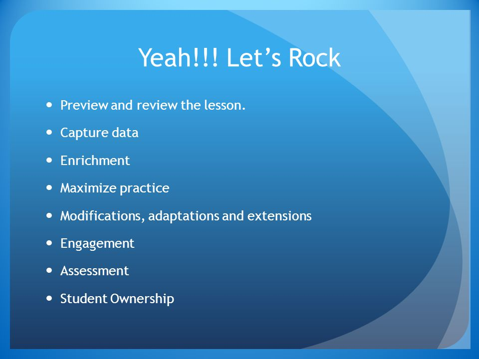 Yeah!!.Let's Rock Preview and review the lesson.