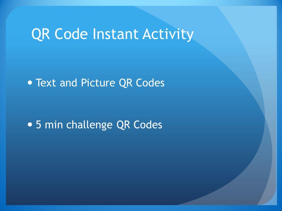 QR Code Instant Activity Text and Picture QR Codes 5 min challenge QR Codes