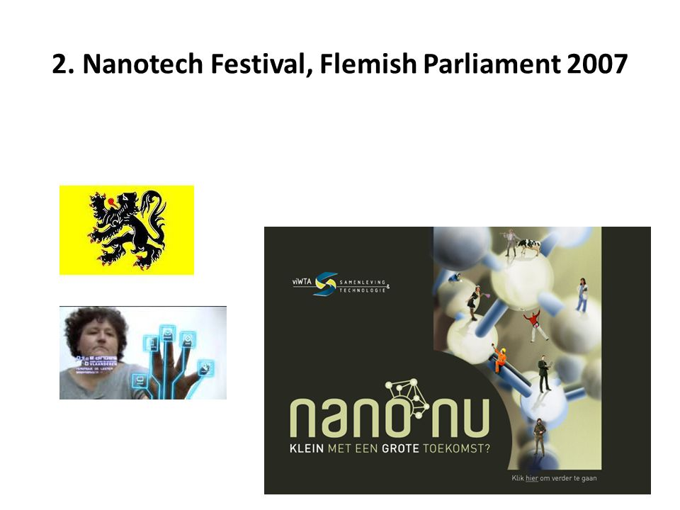 2. Nanotech Festival, Flemish Parliament 2007