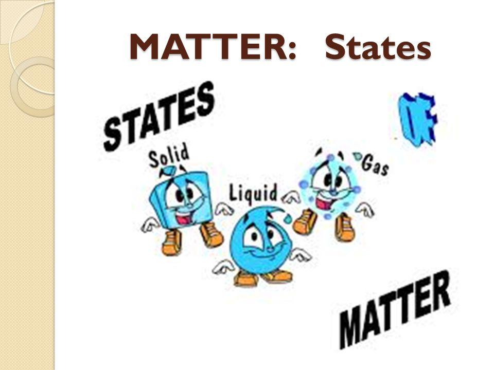 MATTER: States