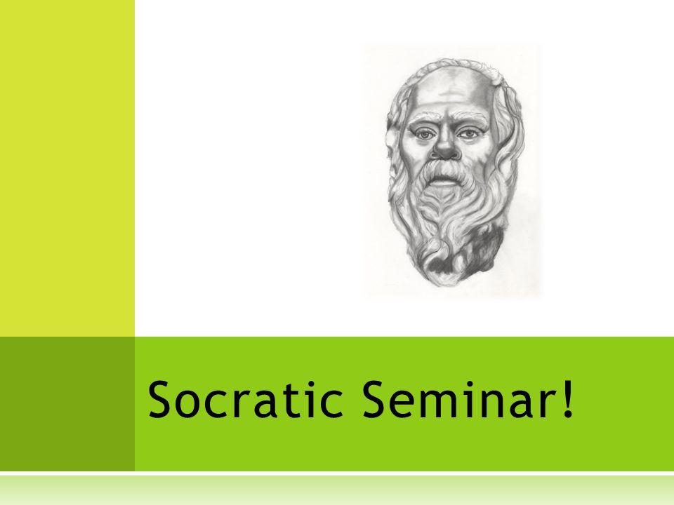 Socratic Seminar!
