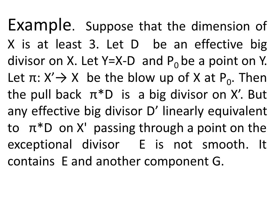 Example. Suppose that the dimension of X is at least 3.