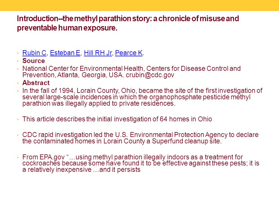 Introduction--the methyl parathion story: a chronicle of misuse and preventable human exposure.