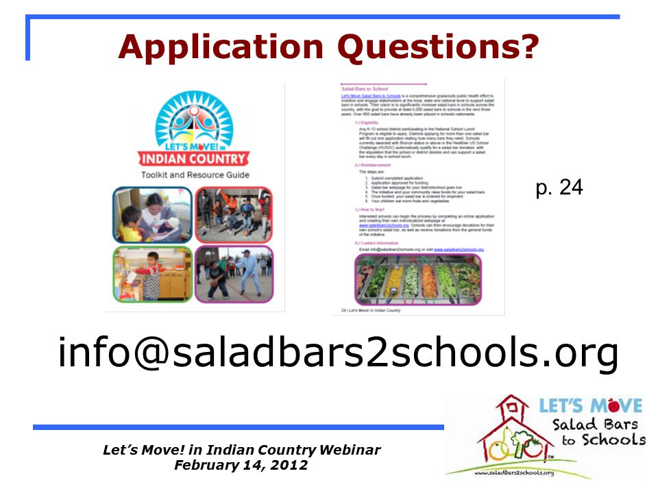 Let's Move. in Indian Country Webinar February 14, 2012 Application Questions.