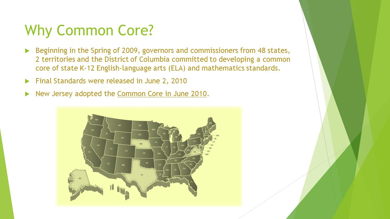 Why Common Core. Preparation: The standards are college- and career-ready.