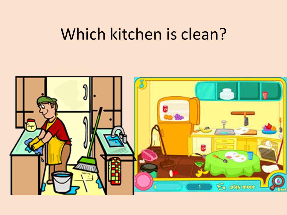 Which kitchen is clean
