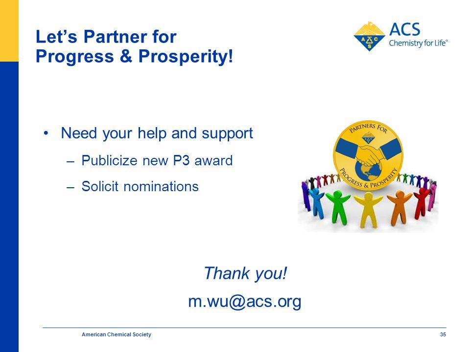 American Chemical Society 35 Let's Partner for Progress & Prosperity.