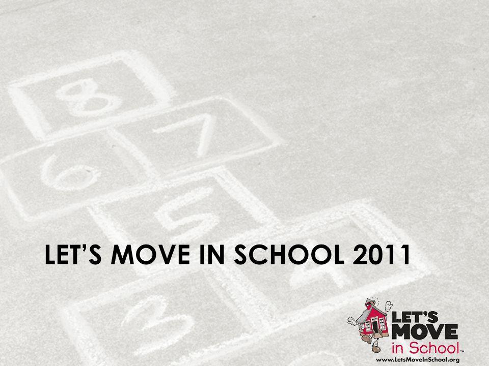 LET'S MOVE IN SCHOOL 2011