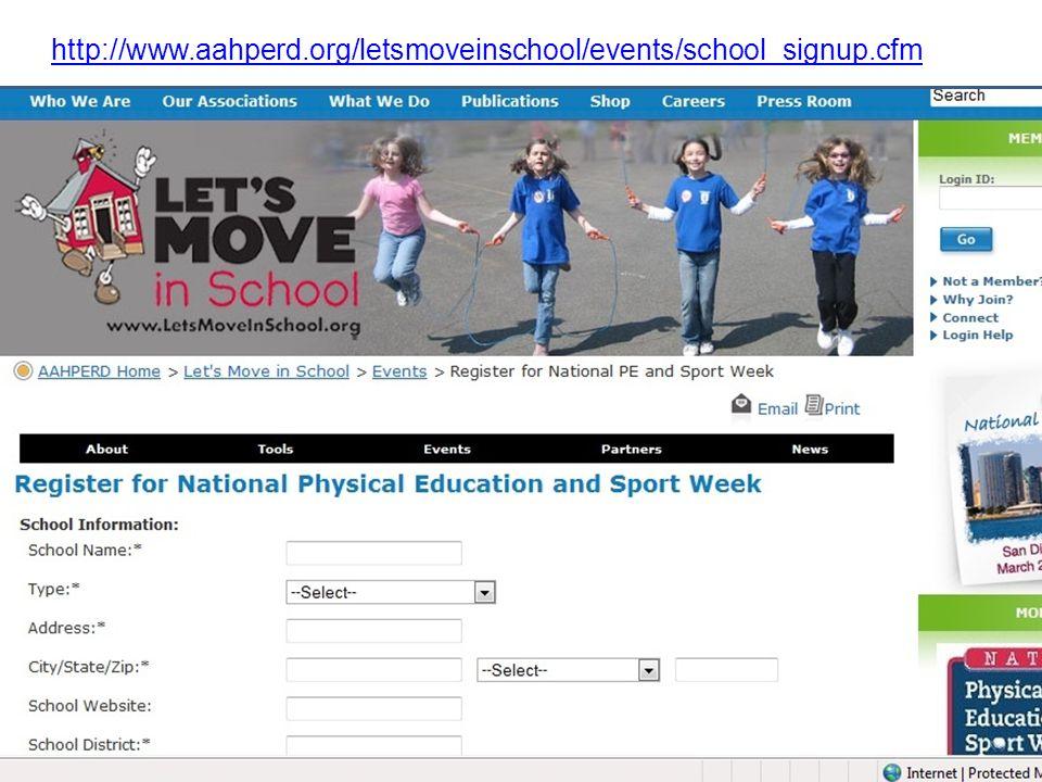 http://www.aahperd.org/letsmoveinschool/events/school_signup.cfm