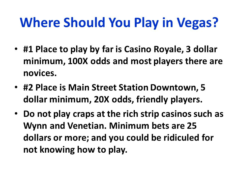 Where Should You Play in Vegas.
