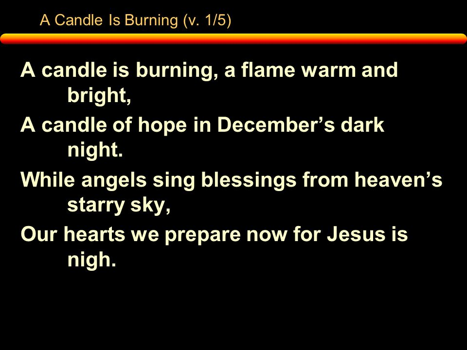 A Candle Is Burning (v.