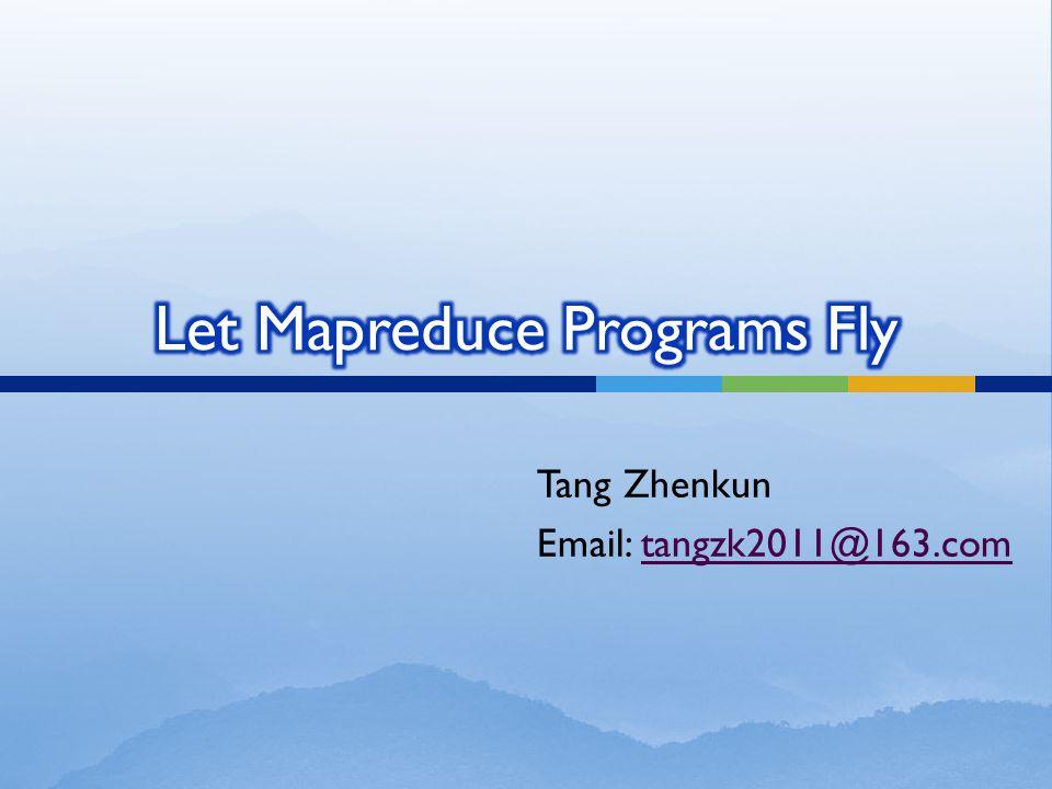 Tang Zhenkun Email: tangzk2011@163.comtangzk2011@163.com
