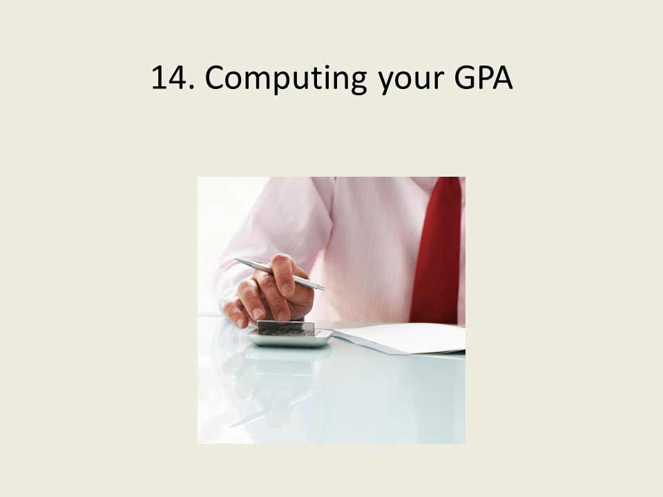 14. Computing your GPA