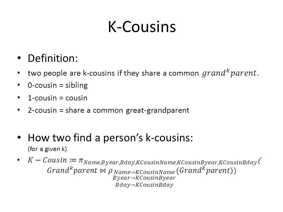 K-Cousins