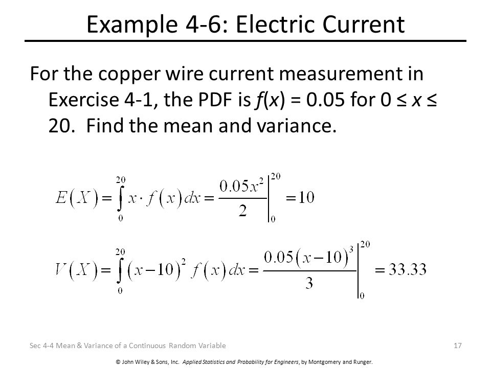 © John Wiley & Sons, Inc. Applied Statistics and Probability for Engineers, by Montgomery and Runger. Example 4-6: Electric Current For the copper wir