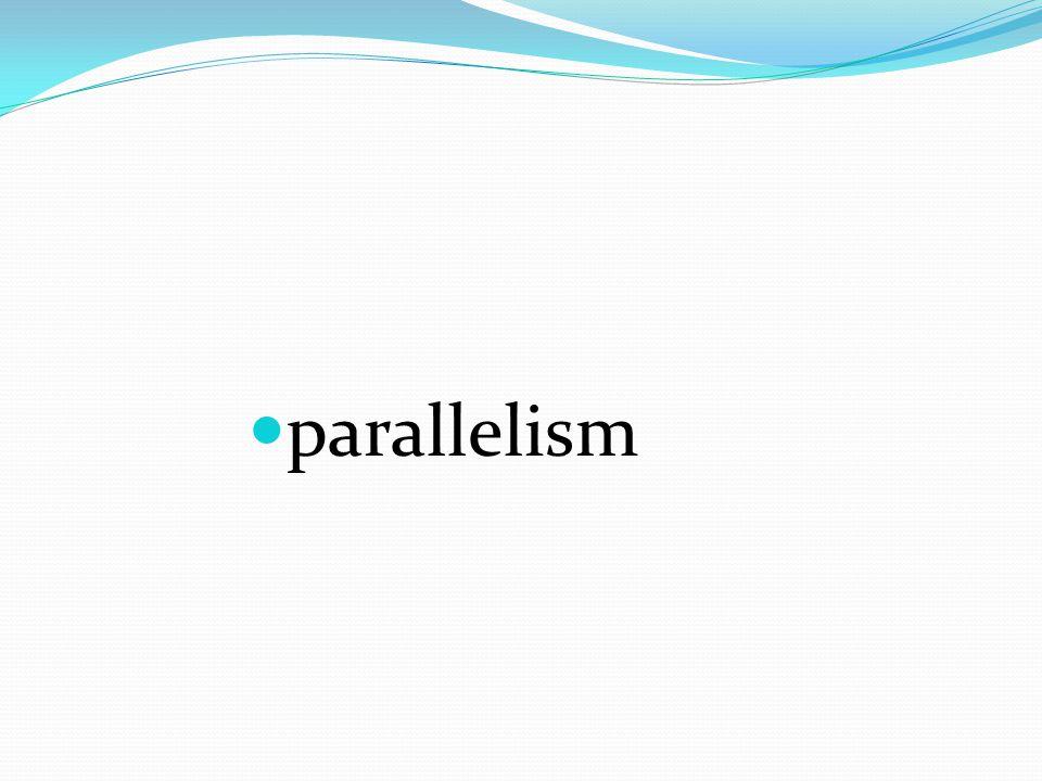 parallelism