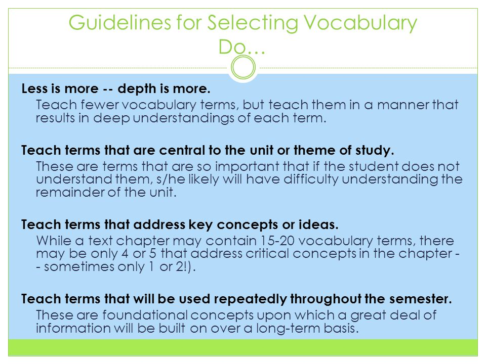 Guidelines for Selecting Vocabulary Do… Less is more -- depth is more.