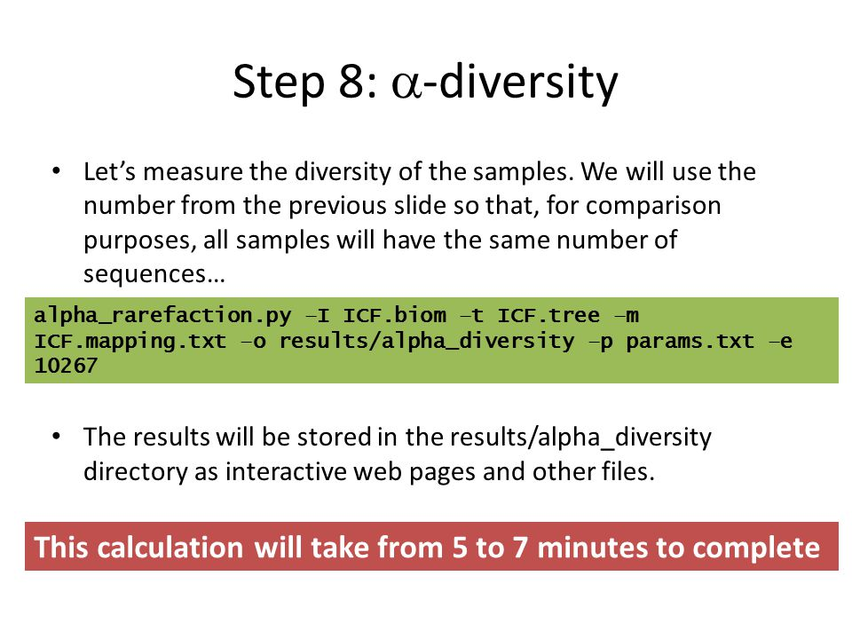 Step 8:  -diversity Let's measure the diversity of the samples. We will use the number from the previous slide so that, for comparison purposes, all