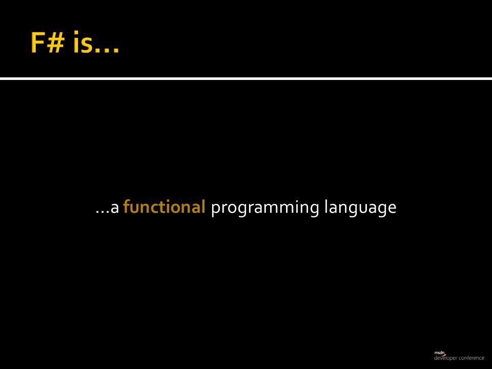 ... a functional programming language for.NET.