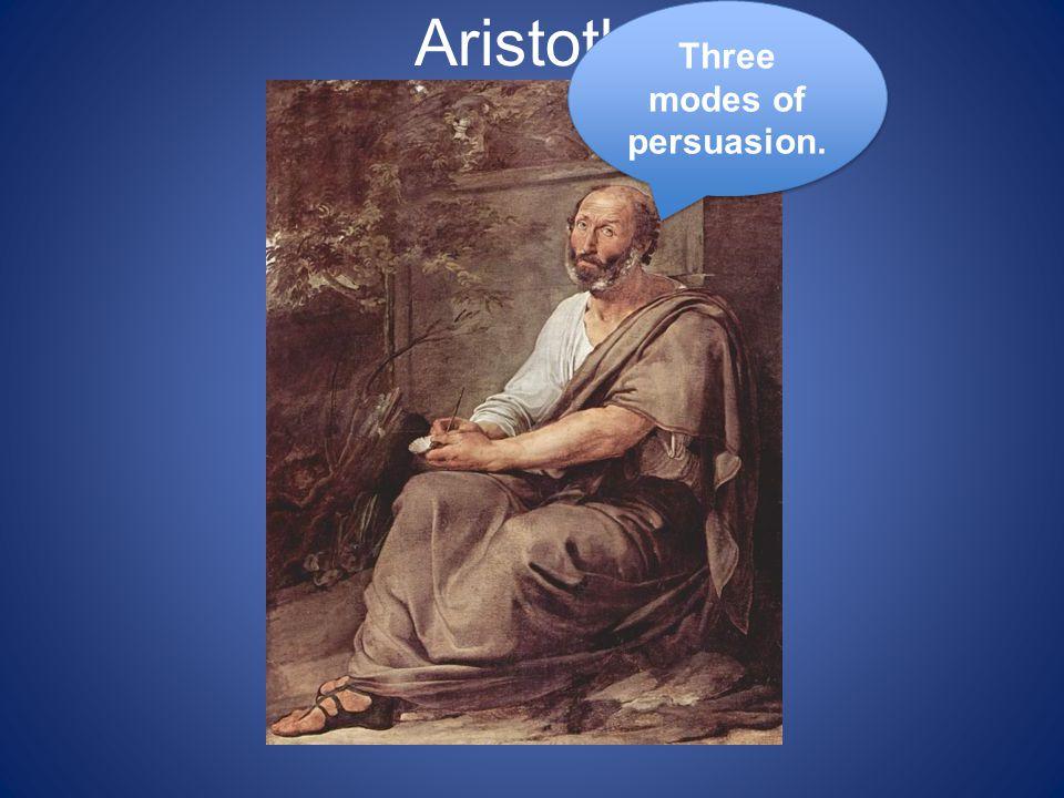 Three modes of persuasion.