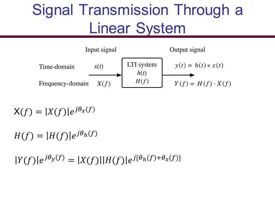 Signal Transmission Through a Linear System