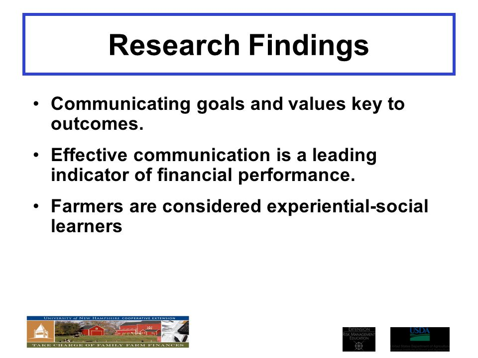 Research Findings Communicating goals and values key to outcomes.