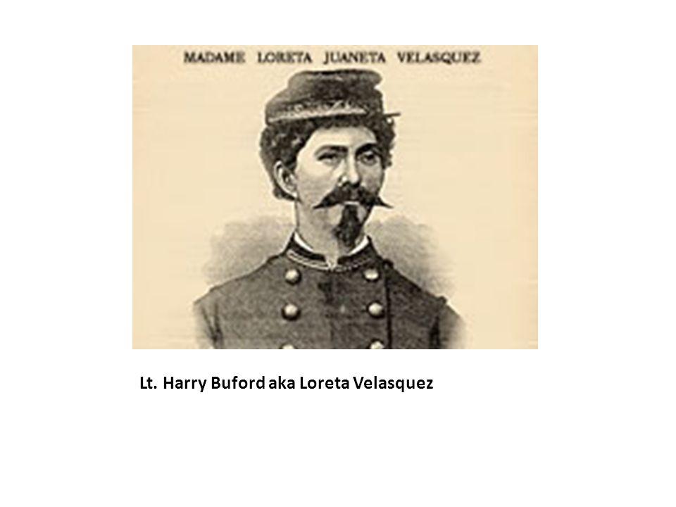 Lt. Harry Buford aka Loreta Velasquez