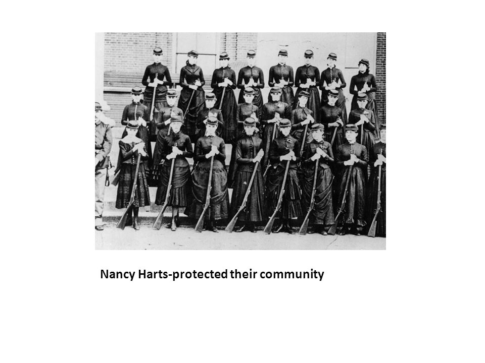 Nancy Harts-protected their community