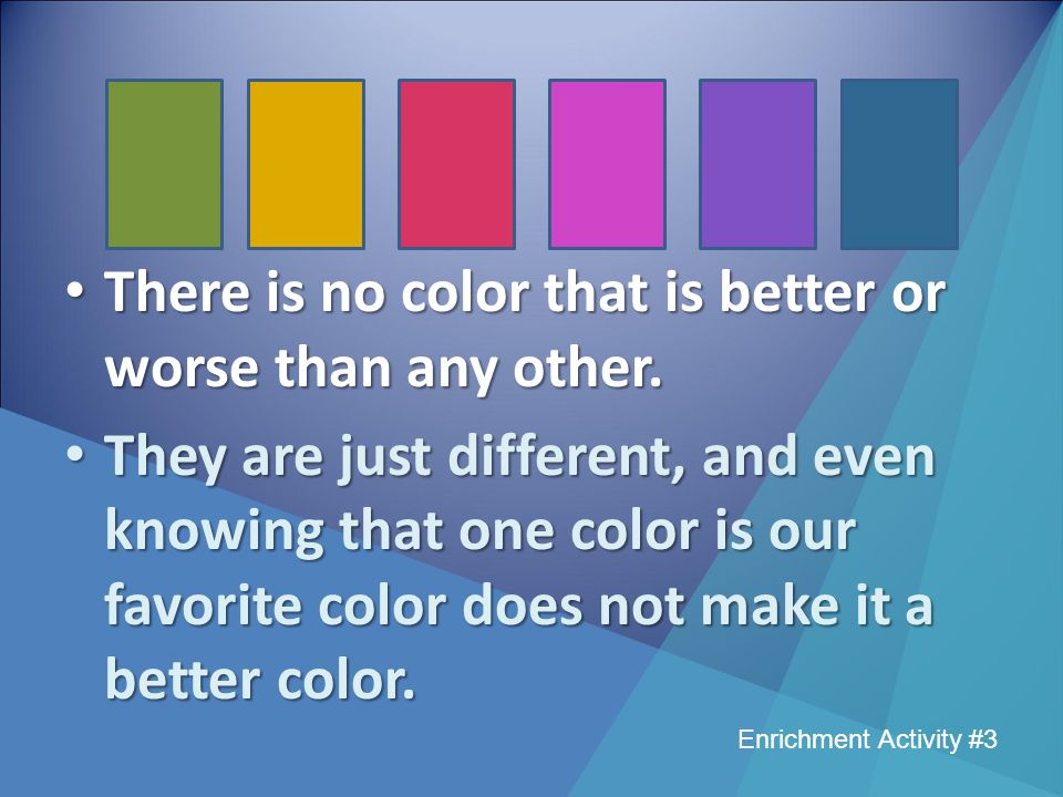 Which color do you think is the best Which color do you think is the worst Enrichment Activity #3